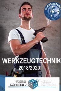 Deckblatt Werkzeugtechnik 20182020 Schweißtechnik-Schneider