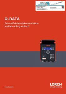 Deckblatt Lorch Q-Data Schweißdatendokumentation eindlich richtig einfach. Prospekt Jörg Schneider Schweisstechnilk weldix.de