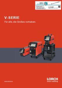 Deckblatt LORCH V-Serie WIG Schweissgeräte Prospekt Für alle, die Großes vorhaben. Jörg Schneider Schweisstechnik